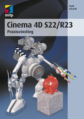 Cinema 4D S22/R23 von Eckardt,  Maik