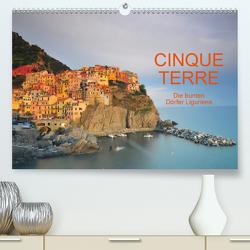 Cinque Terre – die bunten Dörfer Liguriens (Premium, hochwertiger DIN A2 Wandkalender 2020, Kunstdruck in Hochglanz) von Ratzer,  Reinhold