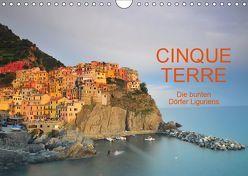 Cinque Terre – die bunten Dörfer Liguriens (Wandkalender 2019 DIN A4 quer) von Ratzer,  Reinhold