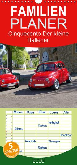 Cinquecento Der kleine Italiener – 60 Jahre zeitloses Kultobjekt – Familienplaner hoch (Wandkalender 2020 , 21 cm x 45 cm, hoch) von Eisold,  Hanns-Peter