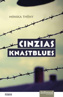 Cinzias Knastblues von Thöny,  Monika