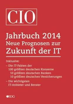 CIO Jahrbuch 2014 von Dobe,  Bettina, Ellermann,  Horst, Klostermeier,  Johannes, Pütter,  Christiane, Röwekamp,  Rolf