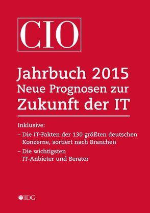CIO Jahrbuch 2015 von Ellermann,  Horst, Kallus,  Michael, Winkler,  Saskia