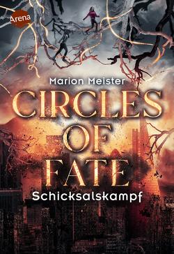 Circles of Fate (3). Schicksalskampf von Meister,  Marion