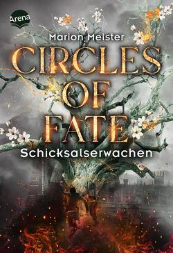 Circles of Fate (4). Schicksalserwachen von Meister,  Marion