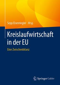 Kreislaufwirtschaft in der EU von Eisenriegler,  Sepp