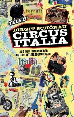 Circus Italia von Schönau,  Birgit