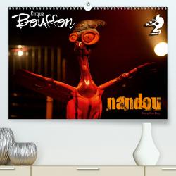 Cirque Bouffon NANDOU (Premium, hochwertiger DIN A2 Wandkalender 2020, Kunstdruck in Hochglanz) von Elbing,  André
