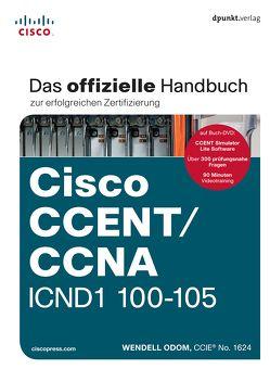 Cisco CCENT/CCNA ICND1 100-105 von Alkemper,  Christian, Dubau,  Jürgen, Odom,  Wendell