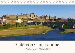 Cite von Carcassonne – Zeitreise ins Mittelalter (Tischkalender 2019 DIN A5 quer) von LianeM