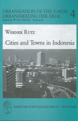 Cities and Towns in Indonesia von Rutz,  Werner