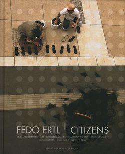 Citizens von Ertl,  Fedo, Fenz,  Werner