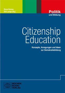 Citizenship Education von Kenner,  Steve, Lange,  Dirk