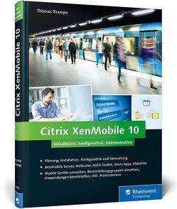 Citrix XenMobile 10 von Krampe,  Thomas