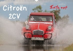 Citroën 2CV – Ente rot (Wandkalender 2018 DIN A3 quer) von Bölts,  Meike