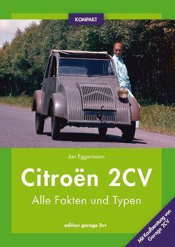 Citroën 2CV KOMPAKT von Eggermann,  Jan
