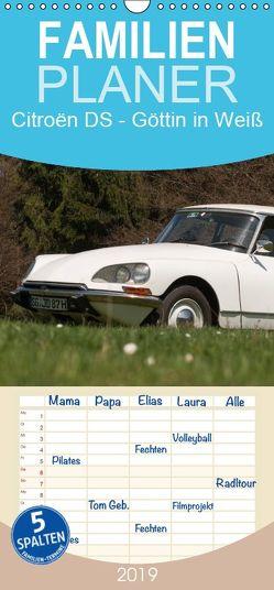 Citroën DS – Göttin in Weiß – Familienplaner hoch (Wandkalender 2019 , 21 cm x 45 cm, hoch) von Bölts,  Meike