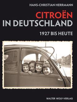Citroen in Deutschland von Herrmann,  Hans-Christian, Mickloweit,  Immo