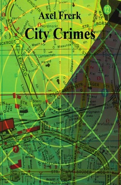 City Crimes von Frerk,  Axel