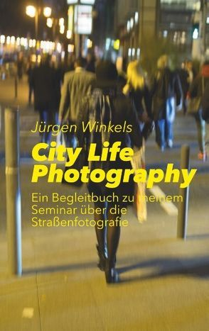 City Life Photography von Winkels,  Jürgen