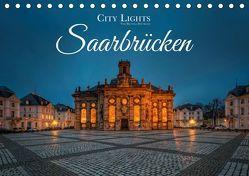 City Lights Saarbrücken (Tischkalender 2019 DIN A5 quer) von Dittmann,  Bettina