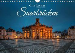 City Lights Saarbrücken (Wandkalender 2019 DIN A4 quer) von Dittmann,  Bettina