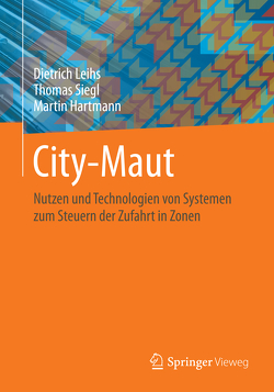 City-Maut von Hartmann,  Martin, Leihs,  Dietrich, Siegl,  Thomas