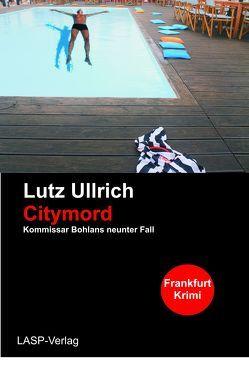 Citymord von Ullrich,  Lutz