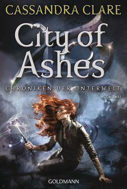 City of Ashes von Clare,  Cassandra, Fritz,  Franca, Koop,  Heinrich