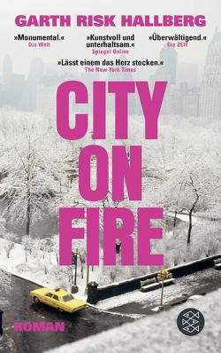 City on Fire von Hallberg,  Garth Risk, Schnettler,  Tobias