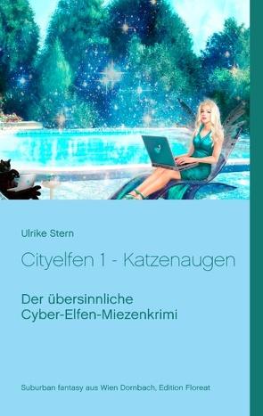 Cityelfen 1 – Katzenaugen von Stern,  Ulrike