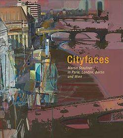 Cityfaces von Staufner,  Martin, Wohlschläger,  Harald