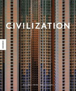 Civilization von Beuchelt,  Wolfgang, Ewing,  William A., Roussell,  Holly, Rüßmann,  Brigitte