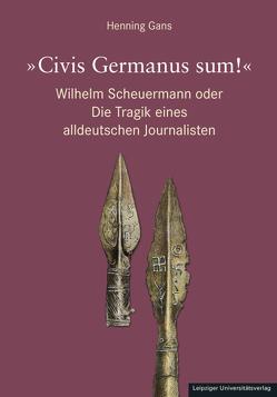 »Civis Germanus sum!« von Gans,  Henning