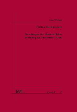 Civitas Mattiacorum von Wieland,  Anne