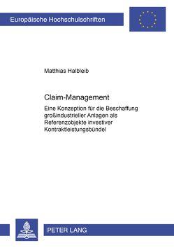 Claim-Management von Halbleib,  Matthias