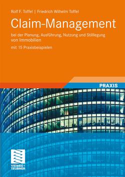 Claim-Management von Toffel,  Friedrich Wilhelm, Toffel,  Rolf F.
