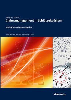 Claimsmanagement in Schlüsselwörtern von Kühnel,  Wolfgang