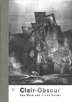 Clair Obscur von Echte,  Bernhard, Heller,  Bruno, Wirth-Calvo,  Johanna