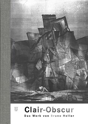 Clair-Obscur von Echte,  Bernhard, Heller,  Bruno, Wirth-Calvo,  Johanna