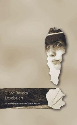 Clara Ratzka Lesebuch von Balster,  Jutta, Ratzka,  Clara