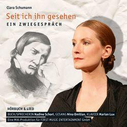 Clara Schumann – Seit ich ihn gesehen von Lux,  Marian, Omilian,  Nina, Schori,  Nadine