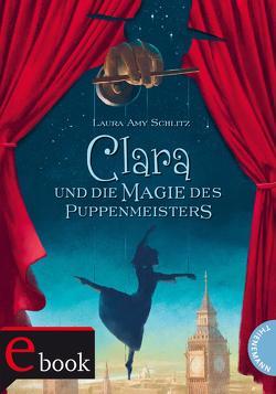 Clara und die Magie des Puppenmeisters von Knappe,  Joachim, Plorin,  Eva, Schlitz,  Laura Amy