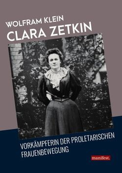 Clara Zetkin von Klein,  Wolfram