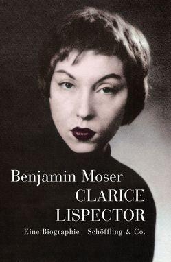 Clarice Lispector von Moser,  Benjamin, Rullkötter,  Bernd