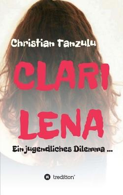 Clarilena von Tanzulu,  Christian