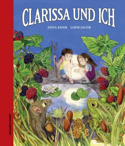 Clarissa und ich von Jacob,  Lihie, Kehr,  Dota