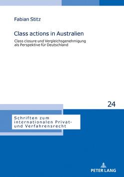 Class actions in Australien von Stitz,  Fabian