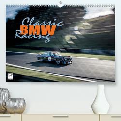 Classic BMW Racing (Premium, hochwertiger DIN A2 Wandkalender 2021, Kunstdruck in Hochglanz) von Hinrichs,  Johann