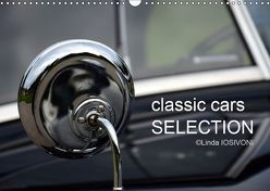 classic cars SELECTION (Wandkalender 2019 DIN A3 quer)